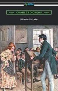 image of Nicholas Nickleby: (with an Introduction by Edwin Percy Whipple)