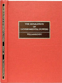 Separation of Governmental Powers in History, in Theory, and in the..