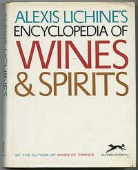 Alexis Lichine's Encyclopedia of Wines & Spirits