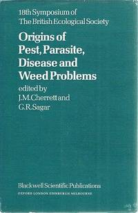 Origins Of Pest, Parasite, Disease And Weed Problems.