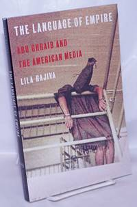 image of The Language of Empire: Abu Ghraib and the American media