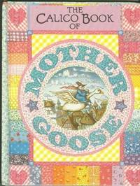 CALICO BOOK OF MOTHER GOOSE