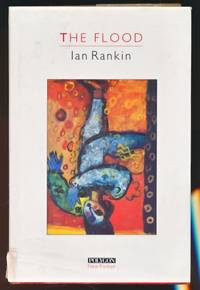 The Flood by  Ian Rankin - First Edition - 1986 - from Barter Books Ltd (SKU: ir-19a)