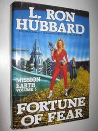 Fortune of Fear - Mission Earth Series #5