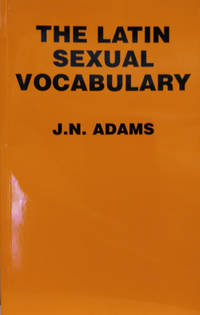 The Latin Sexual Vocabulary