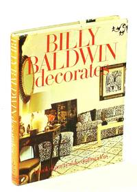 image of Billy Baldwin decorates: A Book of Practical Decorating Ideas