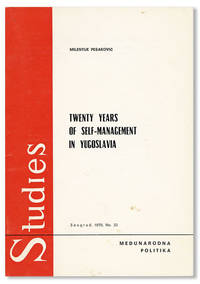 Twenty Years of Self-Management in Yugoslavia