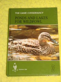 Game Conservancy, Ponds and Lakes for Wildfowl by Michael Street - First Edition - 1989 - from Pullet's Books (SKU: 000723)