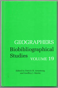Geographers Biobibliographical Studies Volume 19 by Patrick H. Armstrong - First edition - 1995 - from Duck Cottage Books (SKU: 4697)