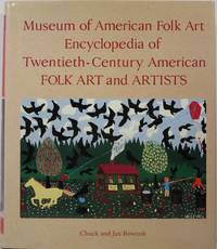 Museum of American Folk Art Encyclopedia of Twentieth-Century American Folk Art and Artists