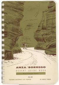 ANZA-BORREGO DESERT GUIDE BOOK: Southern California's Last Frontier