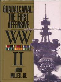 War in the Pacific: Guadalcanal - The First Offensive (United States Army in World War II)