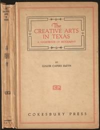 The Creative Arts in Texas: A Handbook of Biography