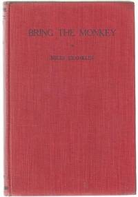 Bring The Monkey. by  MILES FRANKLIN - First Edition - from Time Booksellers (SKU: 98877)