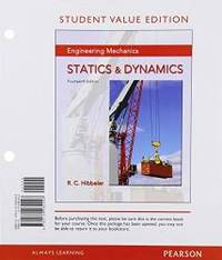 image of Engineering Mechanics: Statics & Dynamics, Student Value Edition (14th Edition)