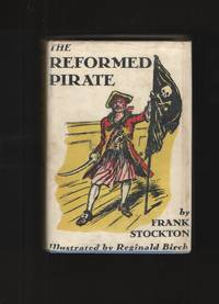The Reformed Pirate  Stories from The Floating Prince, Ting-a-ling Tales,  & The Queen's Museum