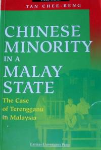 Chinese Minority in A Malay State: The Case of Terengganu in Malaysia