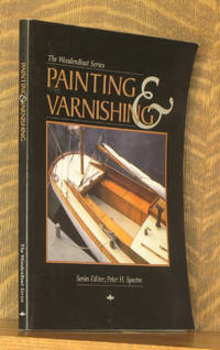 PAINTING AND VARNISHING (WOODENBOAT SERIES)