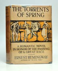 The Torrents of Spring.; A Romantic Novel in Honor of the Passing of a Great Race