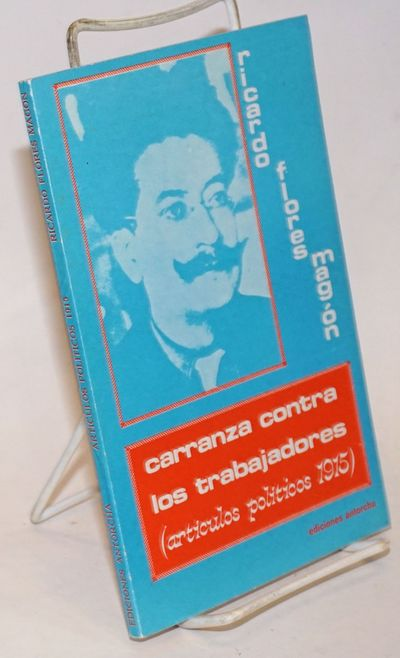 Mexico City: Ediciones Antorcha, 1987. Paperback. 117p., text in Spanish, one of 1,000 copies, very ...