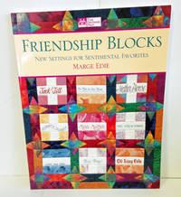 Friendship Blocks:  New Setting For Sentimental Favorites