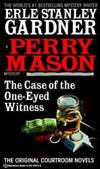 The Case of the One-Eyed Witness (A Perry Mason Mystery)