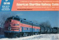 image of Railroad Reference Series No.7: American Shortline Railway Guide - A Directory of Today's Diverse Small and Medium-size railroads - Facts, figures and Locomotive rosters for Over 500 U.S. Short Lines