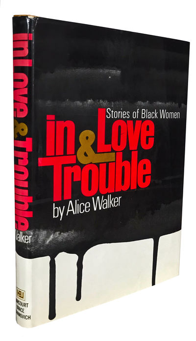 In Love & Trouble: Stories of Black...