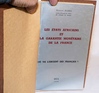 image of Les États Africains et la garantie monétaire de la France; Où va L'argent des Français