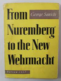 From Nuremberg to the New Wehrmacht