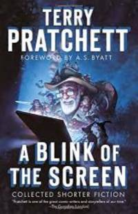 image of A Blink of the Screen: Collected Shorter Fiction