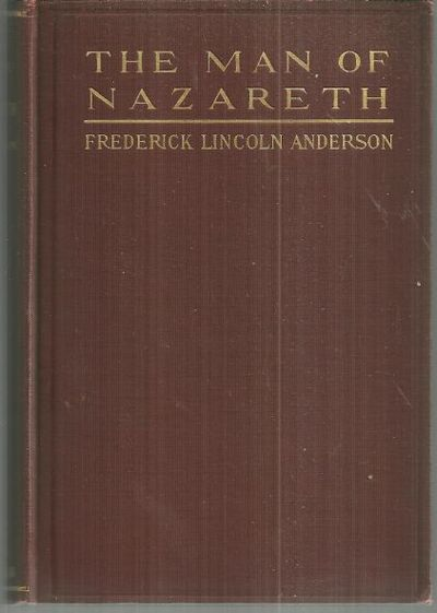 MAN OF NAZARETH, Anderson, Frederick Lincoln
