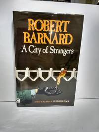 A City of Strangers SIGNED