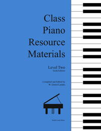 Class Piano Resource Materials, Level Two