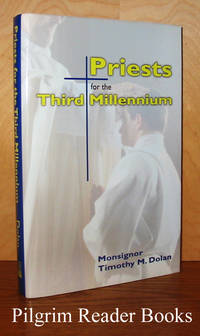 Priests for the Third Millennium.