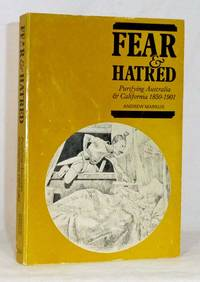 image of Fear and Hatred Purifying Australia and California 1850-1901