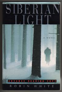 Siberian Light [COLLECTIBLE ADVANCE READING COPY]