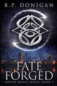 Fate Forged (Bound Magic)