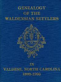 Genealogy of the Waldensian Settlers in Valdese, North Carolina 1893-1990