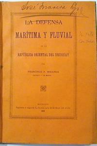La Defensa Maritima y Fluvial de la Republica Oriental del Uruguay