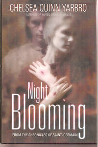 Night Blooming: The Chronicles of Saint-Germain