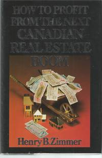 image of How to Profit from the Next Canadian Real Estate Boom
