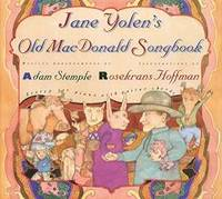 Jane Yolen's Old Macdonald Songbook