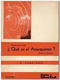 Disquisiciones sobre ¿Qué es el Anarquismo? Primera conferencia