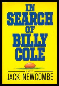 image of IN SEARCH OF BILLY COLE - A Football Novel