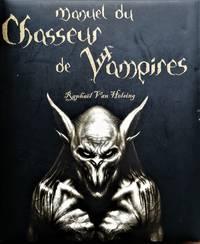 image of Manuel du chasseur de vampires : Raphaël Van Helsing