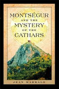Monts?gur and the Mystery of the Cathars