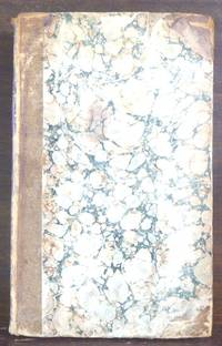 Philadelphia: Haswell, Barrington, and Haswell, 1838. Spine extremities and corners are scuffed. End...