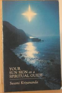 Your Sun Sign as a Spiritual Guide