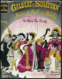 Gilbert and Sullivan: Masters of Mirth and Melody